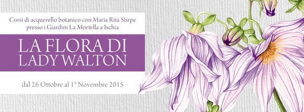 La flora di Lady Walton Acquerello botanico Maria Rita Stirpe